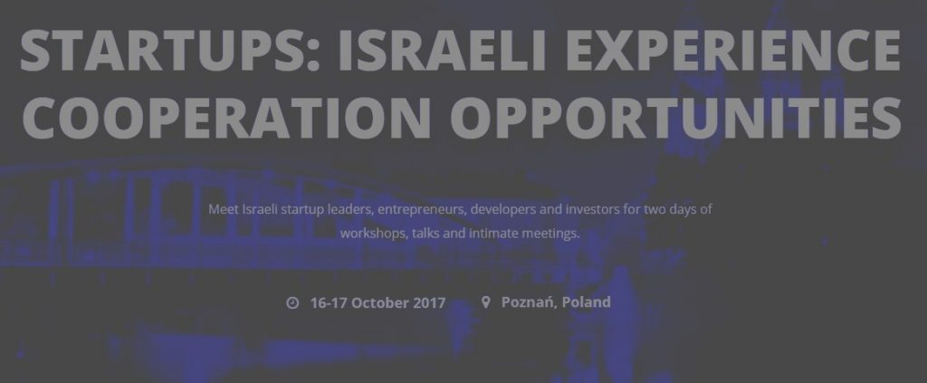 Start Ups – Israeli Experience Cooperation Opportunities Conference